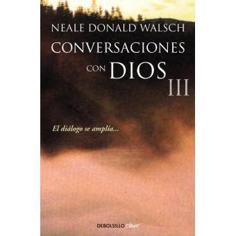 conversaciones con dios 3 donald neale walsch sinopsis