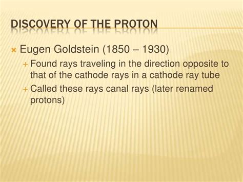 eugen goldstein proton discovery atomic structure