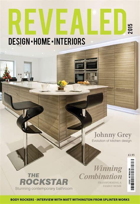 design home magazine no 57 2015 revealed design home interiors 2015 by revealed magazine