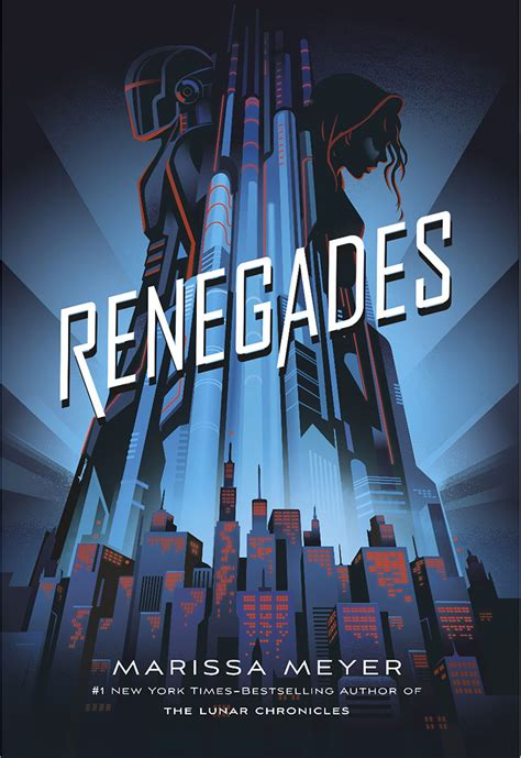 libro renegades check out the cover for renegades by marissa meyer and an excerpt