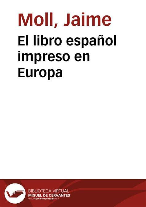 libro obras de tcito biblioteca el libro espa 241 ol impreso en europa jaime moll biblioteca virtual miguel de cervantes