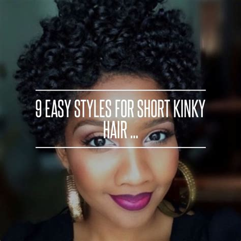 easy hairstyles for short nappy hair 9 easy styles for short kinky hair style shorts and