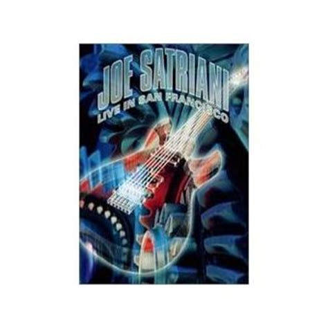 Joe Satriani Live In San Francisco joe satriani joe satriani live in san francisco dvd