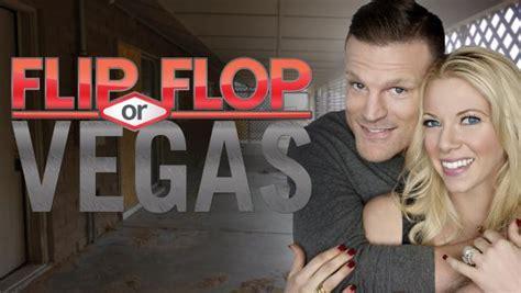 home to flip tv show flip or flop vegas hgtv