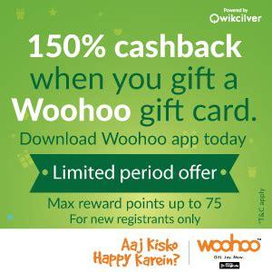 How To Use Woohoo Gift Card - live again woohoo gift a woohoo gift card and get 150 cashback new users only