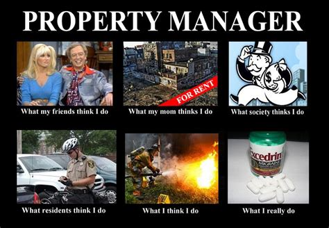 Property Manager Meme - what people think i do what i really do know your meme