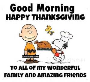 good thanksgiving good morning happy thanksgiving quote pictures photos
