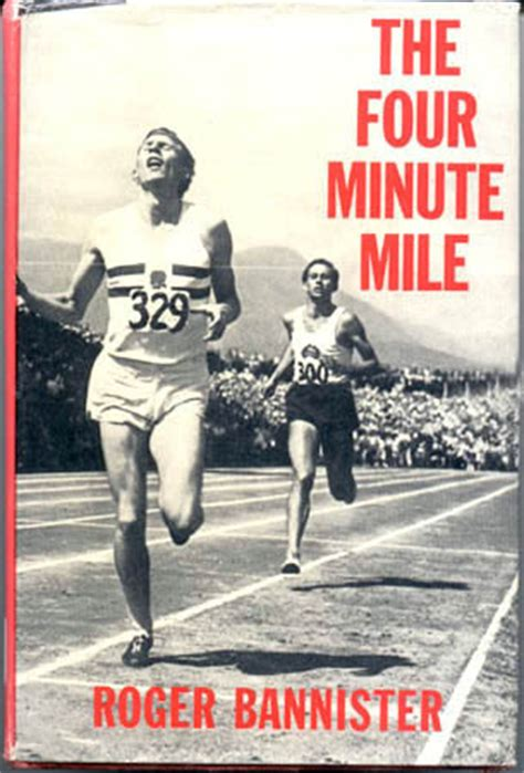 Whats A Banister What S Your Four Minute Mile Begin The Begin