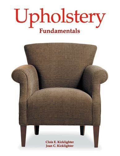 basic upholstery step by step fundamentals archives how to books