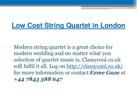Low Cost Mba Programs In Uk by Low Cost String Quartet In Classycool Co Uk
