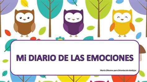 diario de las emociones inteligencia emocional mi diario de las emociones1 orientaci 243 n and 250 jar recursos educativos
