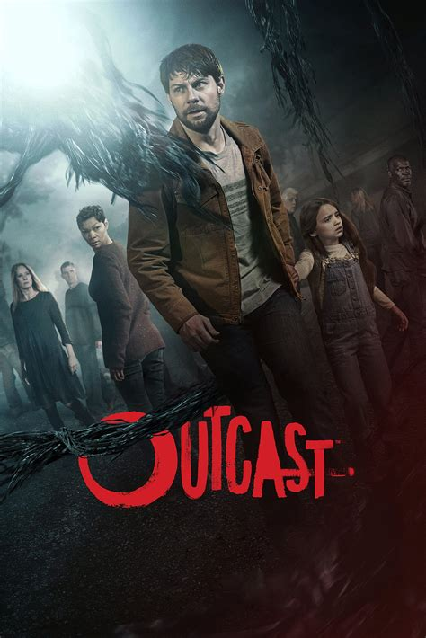 outcast tv series 2016 outcast tv series 2016 2017 posters the movie