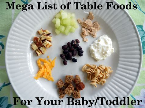 Table Food For Babies mega list of table foods for your baby or toddler your