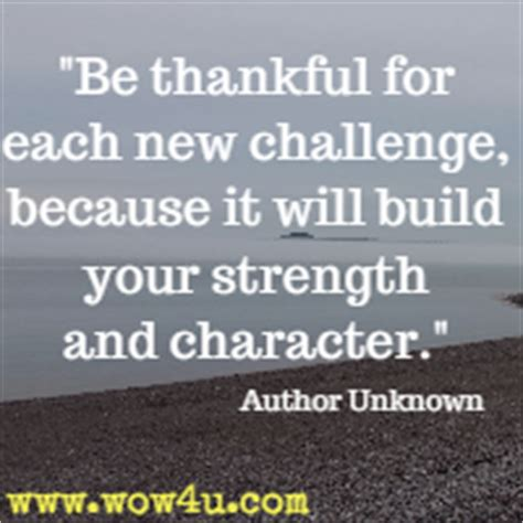 new challenge quote challenge quotes inspirational words of wisdom