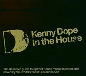 dope house music kenny dope gonzalez in the house amazon com music