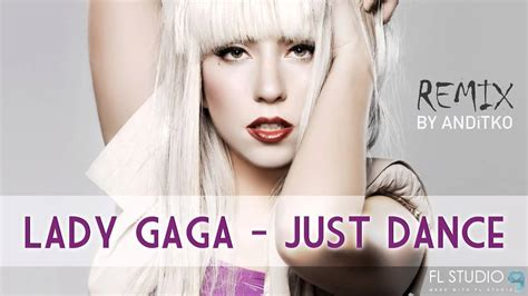 download mp3 gratis gac just dance lady gaga just dance remix by anditko instrumental