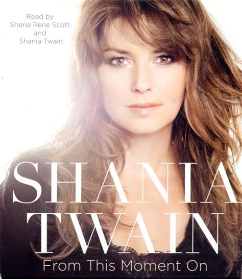 shania twain on pinterest 335 pins shania twain s from this moment on my someday