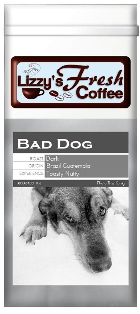 is coffee bad for dogs bad coffee lizzy s fresh coffee 12 oz