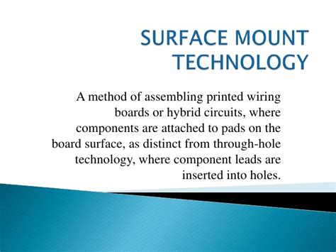 advantages of surface wiring surface mount technology
