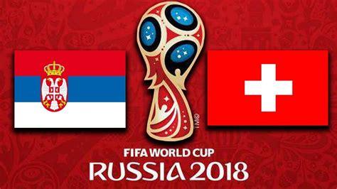 serbien vs schweiz wm 2018 prognose gruppe e