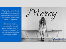 What is the spiritual gift of mercy? | GotQuestions.org Louder Than Words