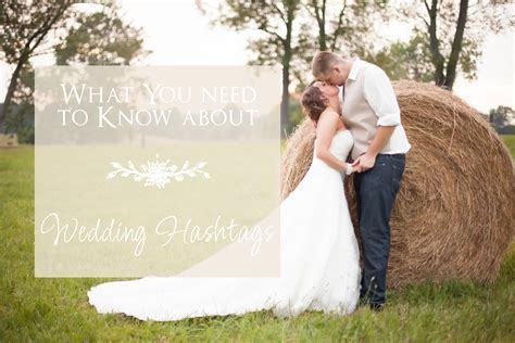 Hashtags for Weddings   Photographer Akron OhioWedding