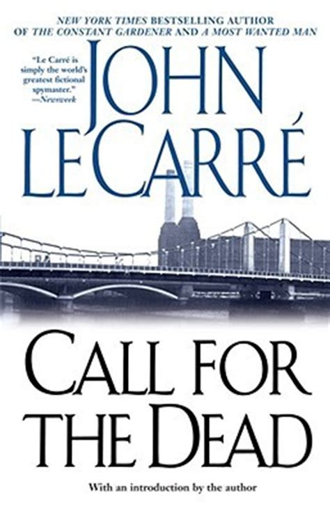 leer libro call for the dead george smiley series book 1 en linea para descargar call for the dead by john le carr 233 reviews discussion bookclubs lists