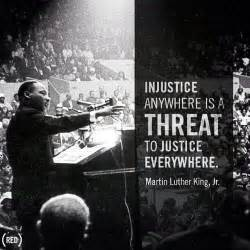 Injustice Anywhere Is A Threat To Justice Everywhere Essay by Pin By Henry On S Pins