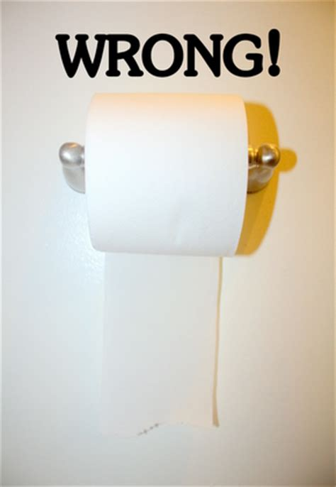 toilet paper backwards my toilet paper tirade man wife and dog blog