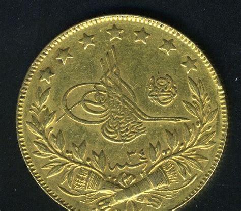 100 Gold Section 8 by Turkish Gold Coins 100 Kurush Gold Coin 1293 34 World