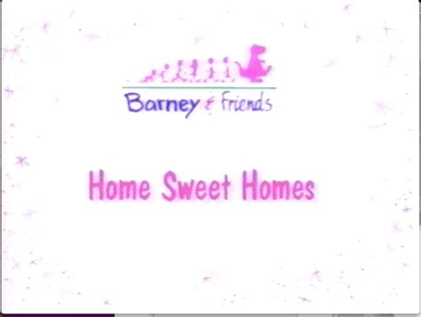 home sweet homes barney friends wiki fandom powered by