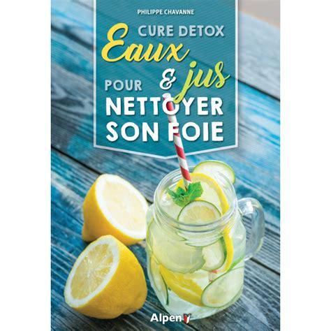 Cure Detox Foie cure detox eaux et jus pour nettoyer foie alpen
