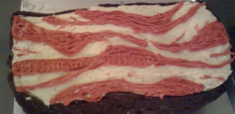 birthday  chocolate covered bacon  day cake shaped  bacon bacon today