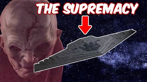 The Supremacy snoke s mega destroyer quot the supremacy quot wars