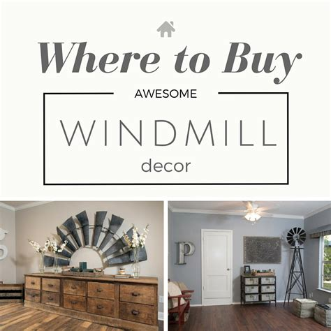 Where To Buy Home Decor fixer windmill decor the house