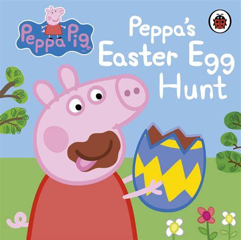 peppa s s day peppa pig books peppa pig peppa s easter egg hunt penguin books australia