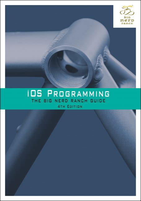 Pdf Ios Programming Ranch Guide Guides by Ios Programming The Big Ranch Guide 4th Edition