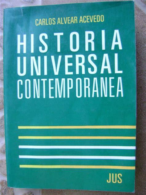 historia universal contemporanea preguntas historia universal contemporanea carlos alvear acevedo