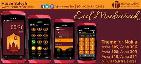 themes for nokia 311 full touch eid mubarak 2015 theme for nokia asha 305 asha 306 asha