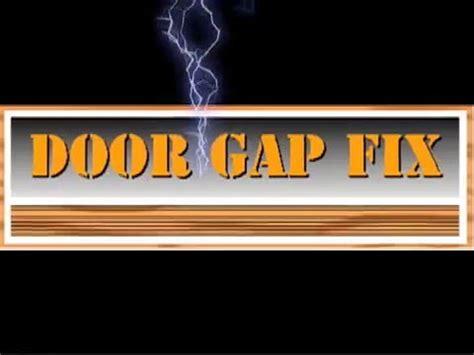 Interior Door Gap Fix Door Gap Fix Diy Low Cost Easy Install No Screws No Foam No Dragging Recycled
