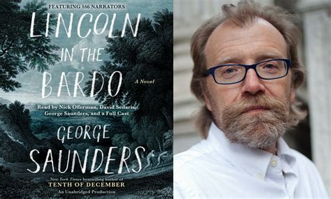george saunders on lincoln in the bardo his new
