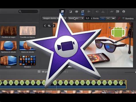 tutorial videopad transiciones programa para editar videos insertar un video o im 225 genes