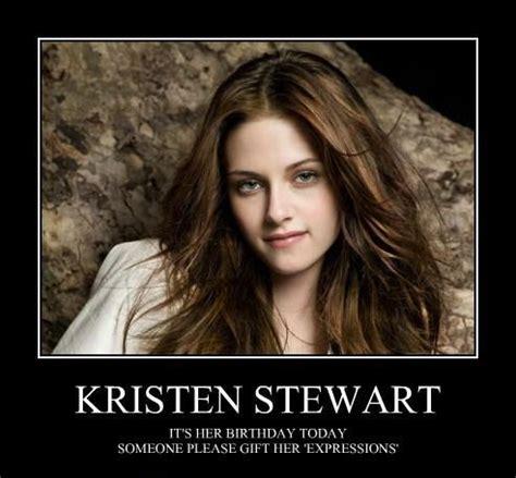 Kristen Stewart Meme - kristen stewart happy birthday memes