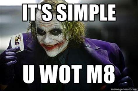 Wot Memes - u wot m8 memes