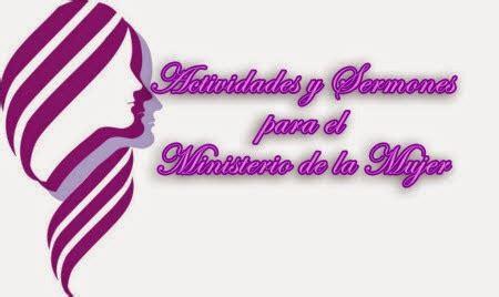 m ujer cristiana ministerio mujeres en victoria actividades y sermones para el ministerio de la mujer