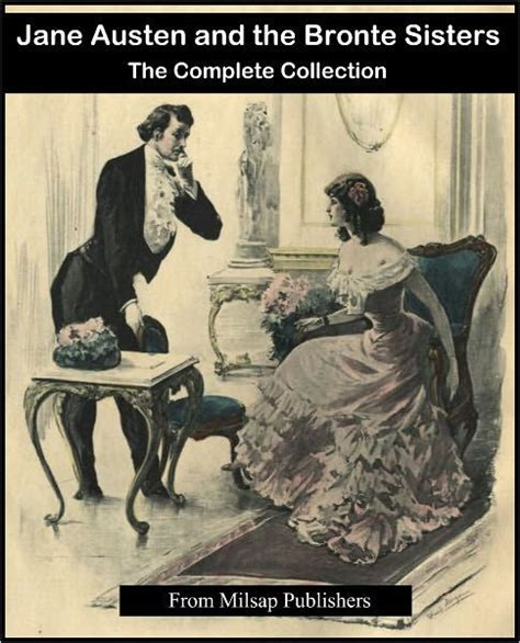 jane austen complete biography jane austen and the bronte sisters complete includes