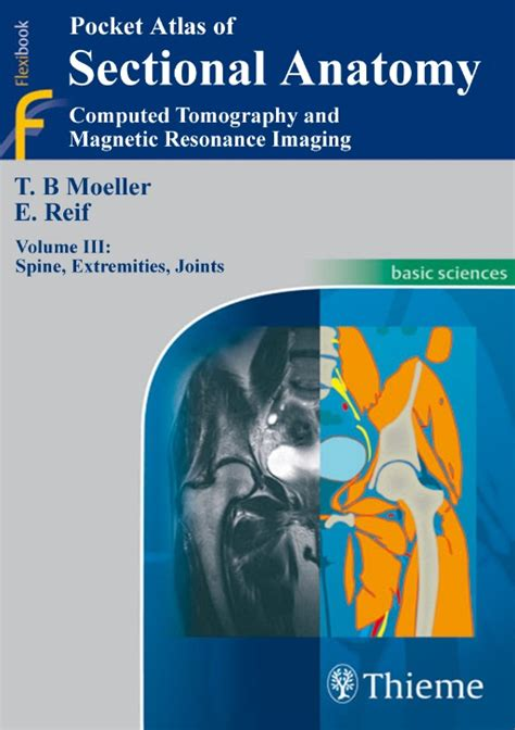 pocket atlas of sectional anatomy sawagp pocket atlas of sectional anatomy ct mri 3ed