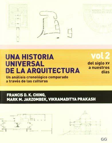 libros una historia universal de la arquitectura vol 1 y 2 gg skfandra leer libro una historia universal de la arquitectura un an 225 lisis cronol 243 gico comparado a t vol