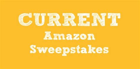 Current Sweepstakes - current amazon sweepstakes as of january 19 2014