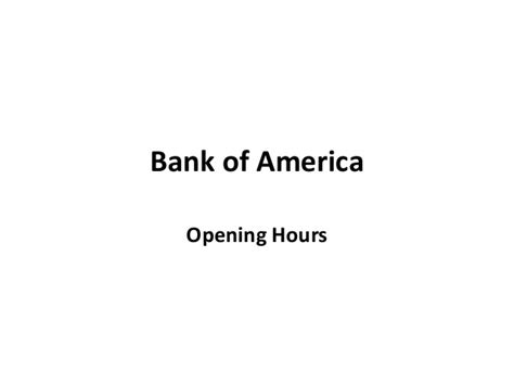 bank of america opening hours